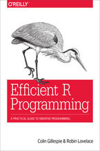 Okładka książki Efficient R Programming. A Practical Guide to Smarter Programming