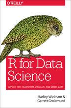 Okładka książki R for Data Science. Import, Tidy, Transform, Visualize, and Model Data