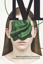 Moda: model(ka) i czytelnicy. O ikonicznych reprezentacjach w kulturze