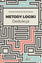 Metody logiki. Dedukcja