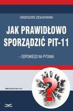 Jak prawidłowo sporządzić PIT-11  odpowiedzi na pytania