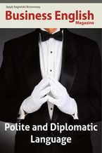 Polite and Dyplomatic Language