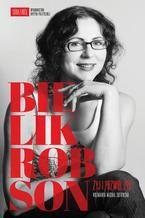 Bielik-Robson Żyj i pozwól żyć