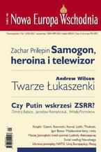 Nowa Europa Wschodnia 1/2012. Samogon, heroina i telewizor