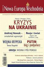 Nowa Europa Wschodnia 3-4/2014. Kryzys na Ukrainie