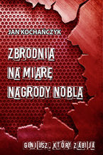 Zbrodnia na miarę Nagrody Nobla