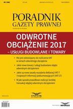 Odwrotne obciążenie 2017  usługi budowlane i towary (PGP 2/2017)