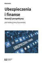 Ubezpieczenia i finanse. Rozwój i perspektywy