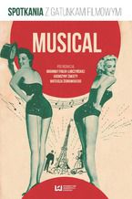 Musical. Spotkania z gatunkami filmowymi