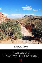 Tajemnica piaszczystego kanionu