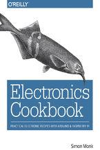 Okładka książki Electronics Cookbook. Practical Electronic Recipes with Arduino and Raspberry Pi