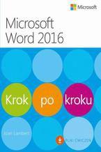 Microsoft Word 2016 Krok po kroku dodatkowo Pliki ćwiczeń do pobrania