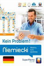 Niemiecki Kein Problem! Mobilny kurs językowy (poziom średni B1)