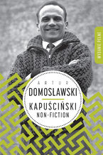 Okładka książki/ebooka Kapuściński non-fiction