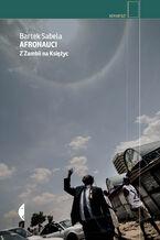 Afronauci. Z Zambii na Księżyc