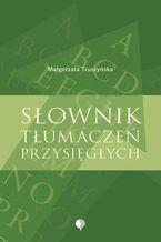 Słownik tłumaczeń przysięgłych