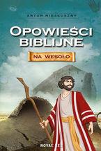 Opowieści biblijne na wesoło