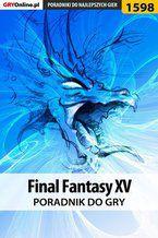 Final Fantasy XV - poradnik do gry