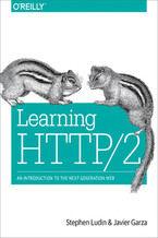 Okładka książki Learning HTTP/2. A Practical Guide for Beginners