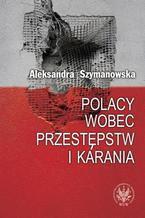 Polacy wobec przestępstw i karania