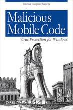 Okładka książki Malicious Mobile Code. Virus Protection for Windows