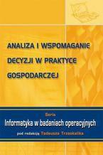 Analiza i wspomaganie decyzji w praktyce gospodarczej