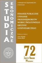 Finanse publiczne i finanse przedsiębiorstw wobec światowego kryzysu gospodarczego. SE 72