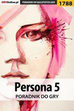 Persona 5 - poradnik do gry
