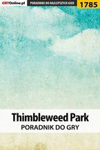 Thimbleweed Park - poradnik do gry