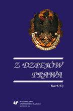 Z Dziejów Prawa. T. 9 (17)