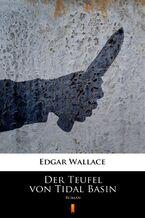 Der Teufel von Tidal Basin. Roman
