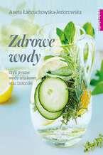 Zdrowe wody czyli pyszne wody smakowe i izotoniki