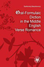 Oral-Formulaic Diction in the Middle English Verse Romance
