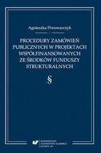 Procedury zamówień publicznych w projektach współfinansowanych ze środków funduszy strukturalnych