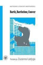 Barth, Barthelme, Coover