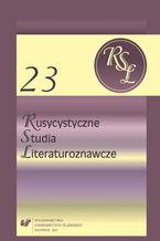 Rusycystyczne Studia Literaturoznawcze. T. 23: Pejzaż w kalejdoskopie. Obrazy przestrzeni w literaturach wschodniosłowiańskich