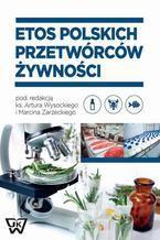 Etos polskich przetwórców żywności