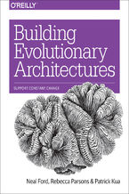 Okładka książki Building Evolutionary Architectures. Support Constant Change