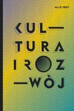 Kultura i Rozwój nr 1(2)/2017