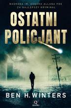 Ostatni policjant. Tom 1
