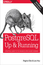 Okładka książki PostgreSQL: Up and Running. A Practical Guide to the Advanced Open Source Database. 3rd Edition