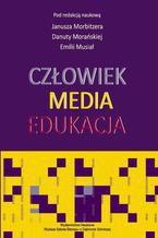 Człowiek - Media - Edukacja