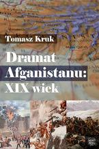 Dramat Afganistanu: XIX wiek