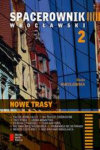 Spacerownik wrocławski: Nowe trasy