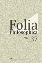 Folia Philosophica. Vol. 37