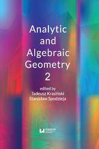 Okładka książki Analytic and Algebraic Geometry 2