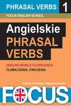 Angielskie Phrasal Verbs - zestaw 1