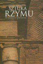 Sztuka Rzymu. Od Augusta do Konstantyna