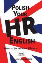 Polish your HR English. Angielski (nie tylko) dla HR-owca-część I