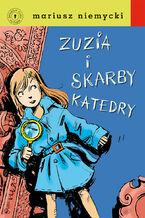 Detektyw Zuzia na tropie. Zuzia i skarby katedry